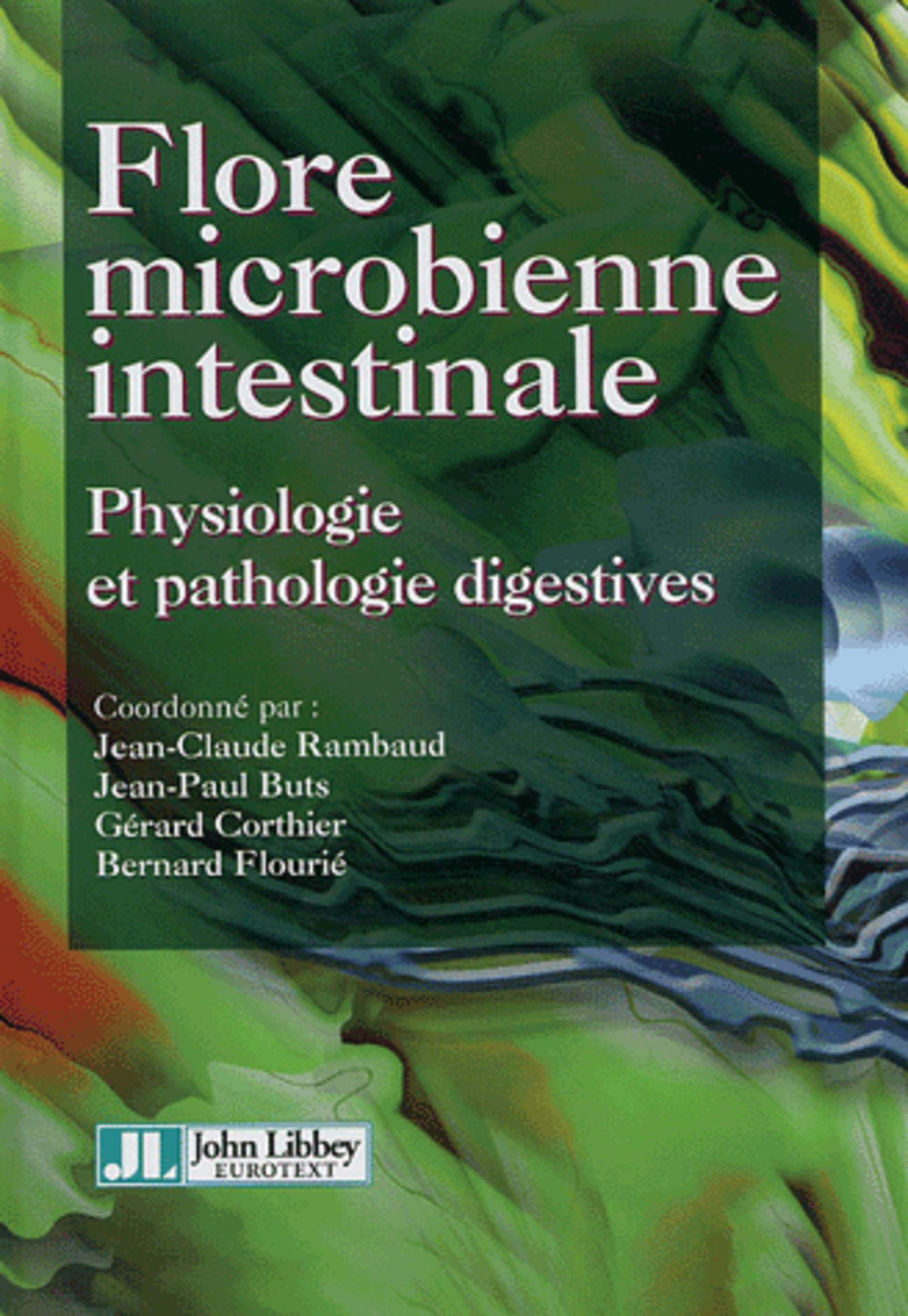 PDF - Flore microbienne intestinale - Physiologie et pathologie digestives Flore microbienne intestinale - Physiologie et pathologie digestives